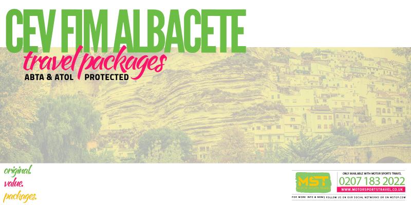 2019 CEV FIM Albacete Travel Packages